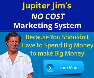 Jupiter Jim's NO COST Marketing System