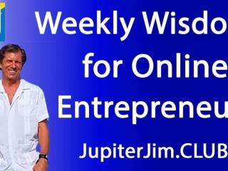 weekly wisdom for online entrepreneurs