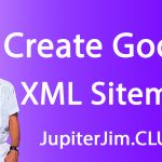 create google xml sitemaps in wordpress